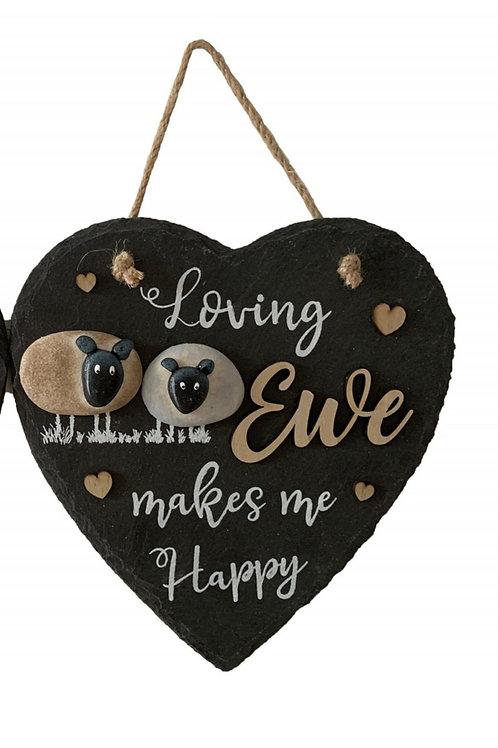 Loving Ewe Make Me Happy - Sheep Slate Plaque