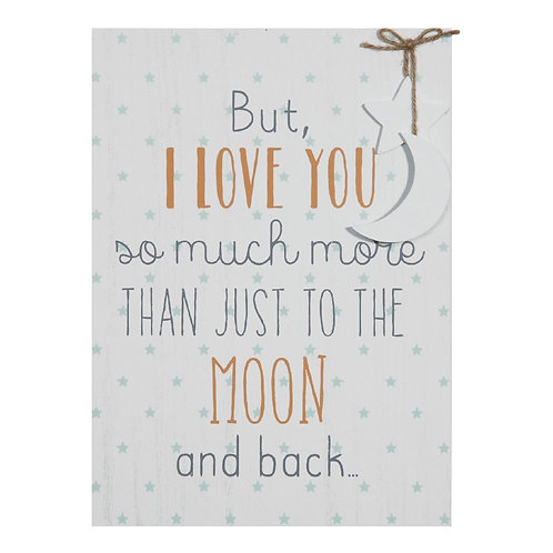 But I Love You So Much More - Large Plaque
