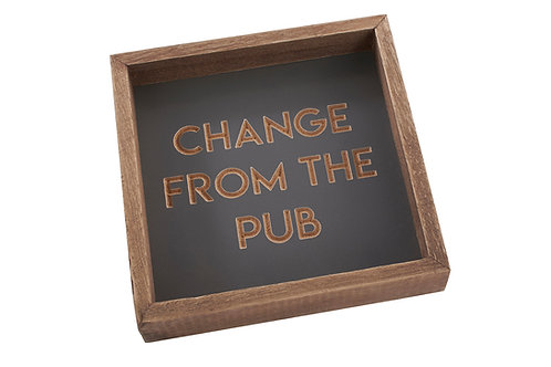 Change From The Pub  - Man Tray