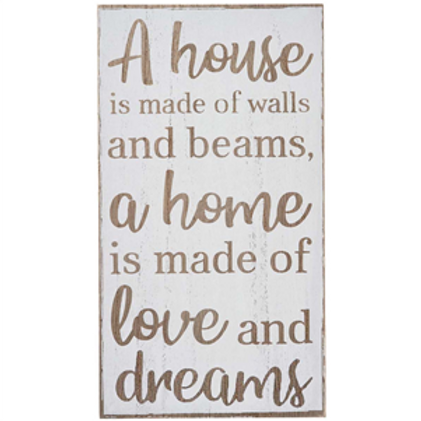 'A Home Is Made Of Love & Dreams' Sign
