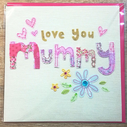 Love You Mummy - Mother's Day/Birthday Card