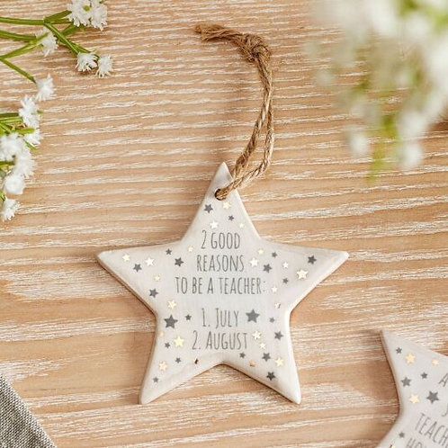 Reasons To Be A Teacher - Ceramic Hanging Star