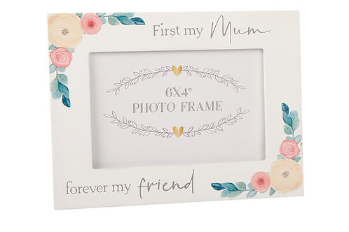 First My Mum Forever My Friend - Frame