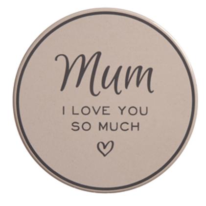 'Mum, I Love You So Much' Coaster
