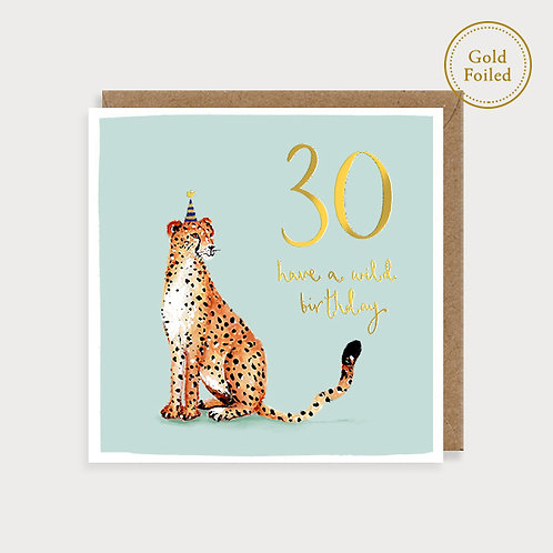 Have A Wild 30th Birthday - Card