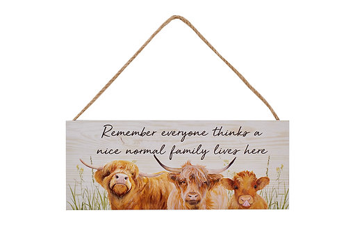Nice Normal Family Live Here - Highland Cow Plaque