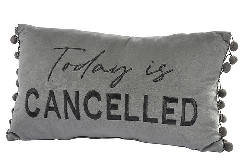 Today Is Cancelled - Grey Pom Cushion