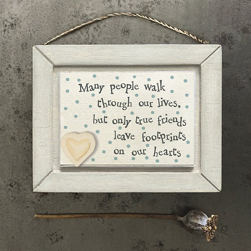 East Of India - True Friends Leave Footprints On Our Hearts Plaque