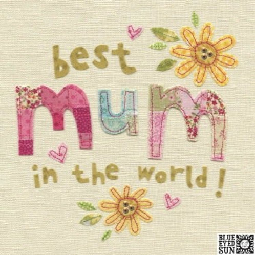 Best Mum In The World - Mother's Day Card