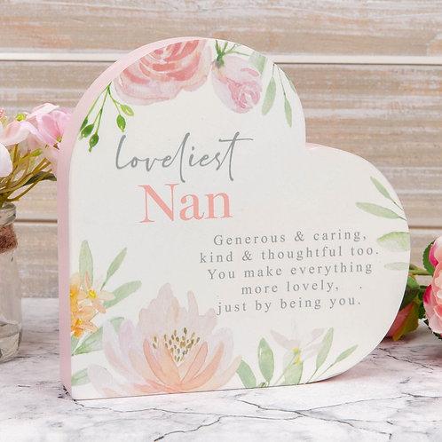 Loveliest Nan - Mantel Heart Plaque