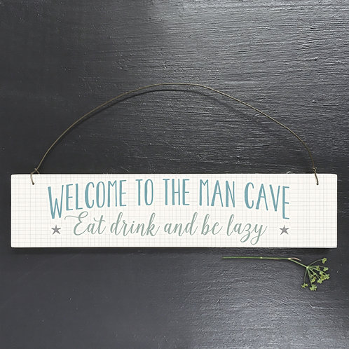 East Of India - Welcome To The Man Cave Sign