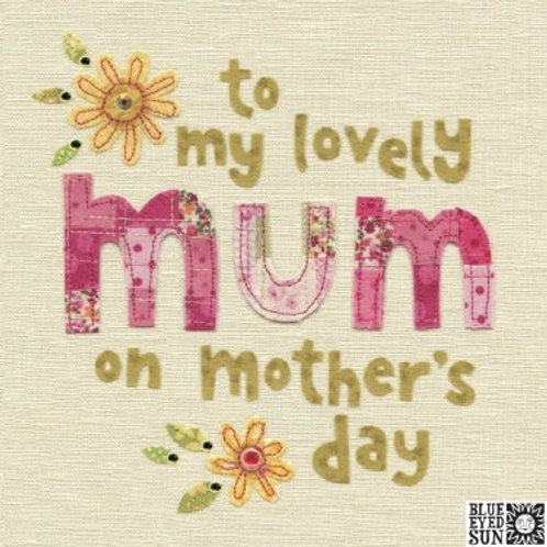To My Lovely Mum - Mother's Day Card