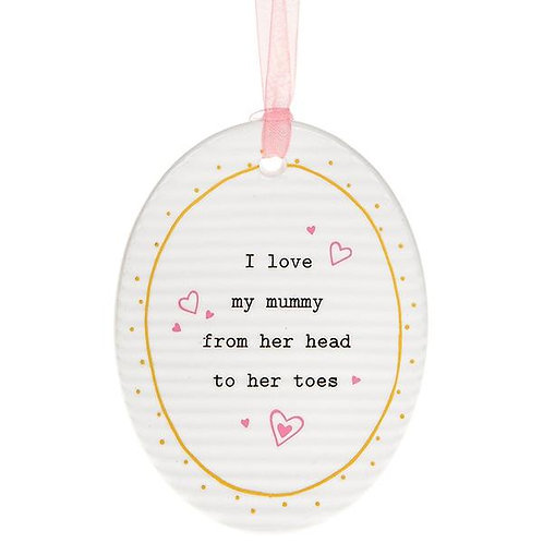 Thoughtful Words - Mummy Oval Ceramic Hanger