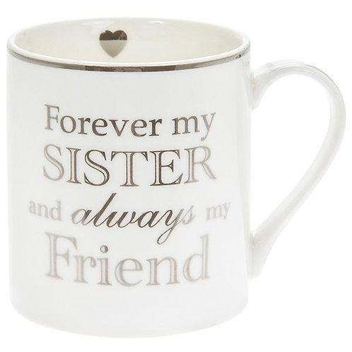 Forever My Sister - Mug