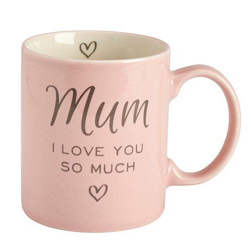 'Mum, I Love you So Much' Mug