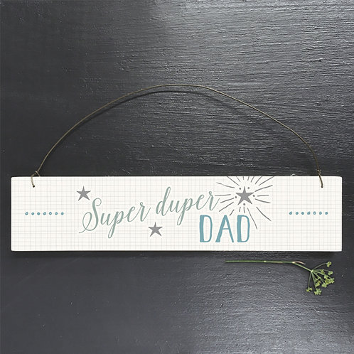 East Of India - Super Duper Dad Plaque