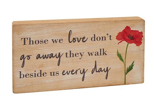 'Those We Love Don't Go Away' - Poppy Plaque