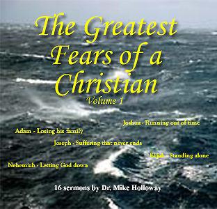 Greatest Fears of a Christian Sermon Series Vol  1