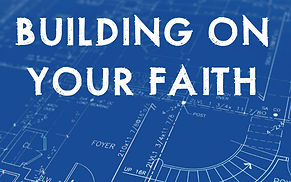 Building on Your Faith.jpg