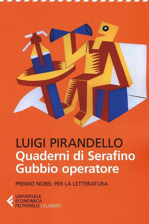 Quaderni di Serafino Gubbio operatore di Luigi Pirandello