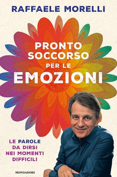 Pronto soccorso per le emozioni di Raffaele Morelli