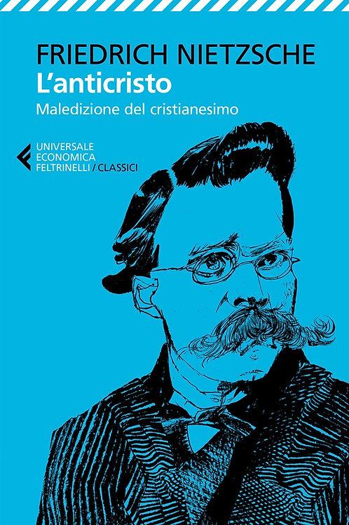 L'anticristo di Friedrich Nietzsche