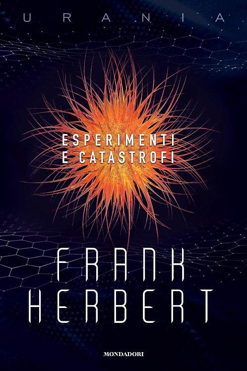Esperimenti e catastrofi di Frank Herbert