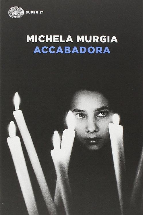 Accabadora di Michela Murgia - Einaudi