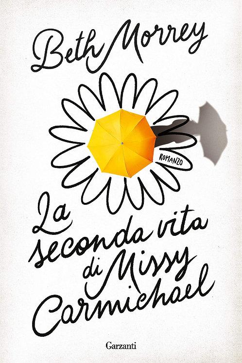 La seconda vita di Missy Carmichael di Beth Morrey