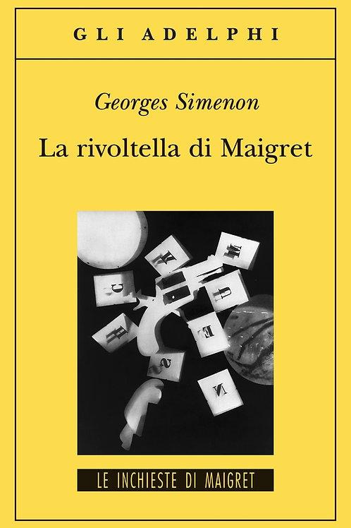 La rivoltella di Maigret di Georges Simenon