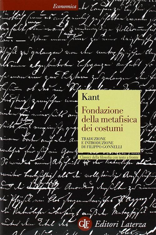 Fondazione della metafisica dei costumi di Immauel Kant