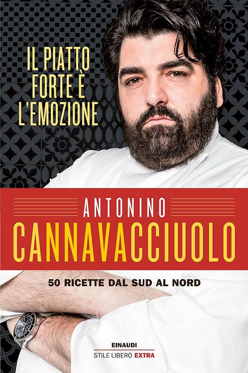 Il piatto forte e' l'emozione di Antonino Cannavacciuolo
