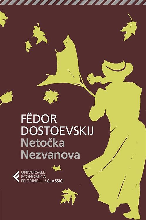 Netocka Nezvanova di Fedor M. Dostoevskij