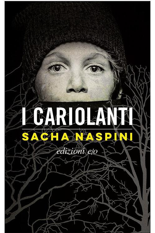 I cariolanti di Sasha Naspini