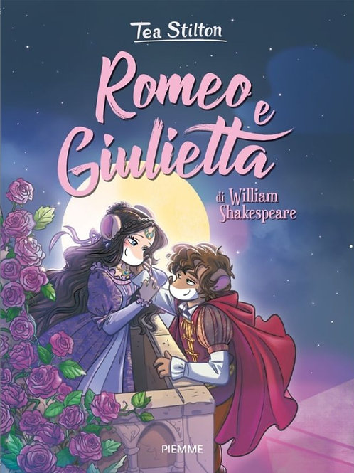 Romeo e giulietta di Tea Stilton