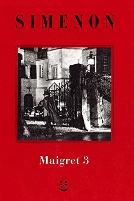 I Maigret. N.e. Vol. 3 di Georges Simenon