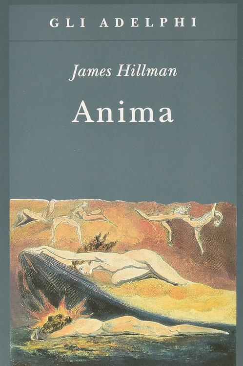 Anima. Anatomia di una nozione personificata di James Hillman