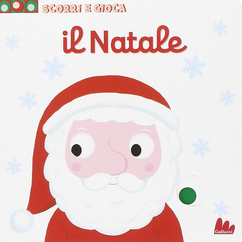 Il Natale. Scorri e gioca di Nathalie Choux - Gallucci