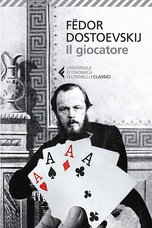 Il giocatore di Fedor Michajlov Dostoevskij
