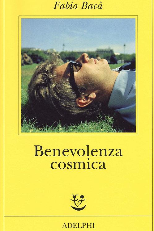 Benevolenza cosmica di Fabio Baca'