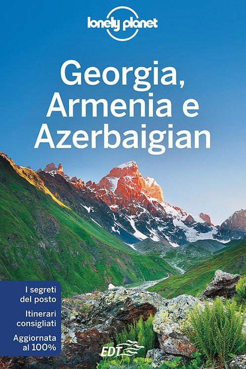 Georgia, Armenia e Azerbaigian Guida di viaggio 5a edizione - Novembre 2016