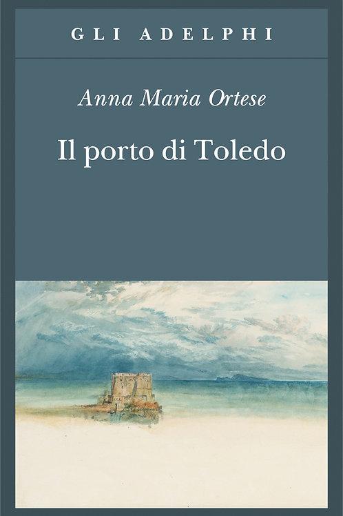 Il porto di Toledo di Anna Maria Ortese