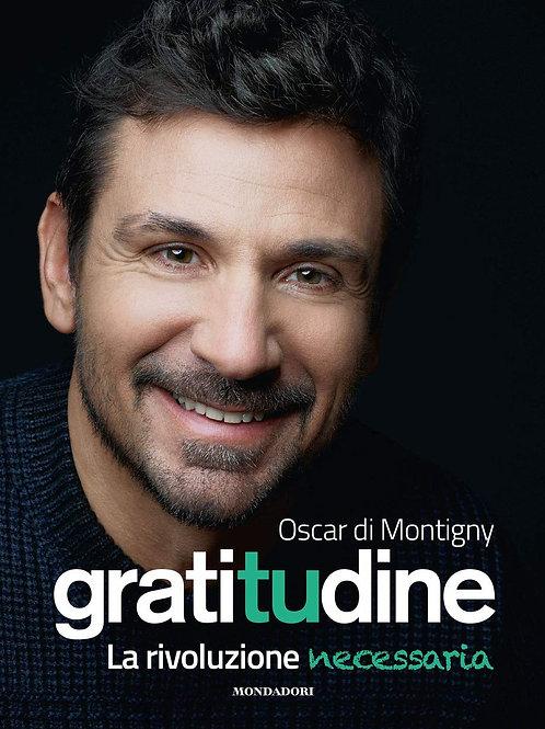 Gratitudine. La rivoluzione necessaria di Di Montigny Oscar