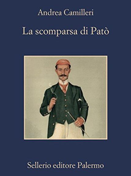 La scomparsa di Patò di Andrea Camilleri - Sellerio