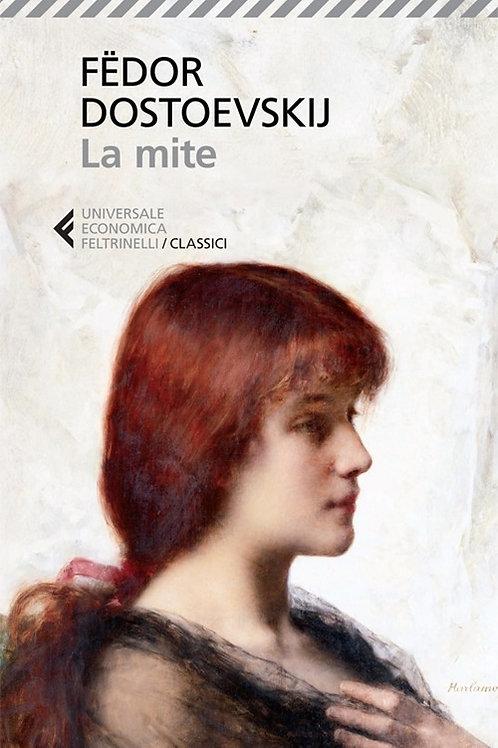La mite di Fedor M. Dostoevskij