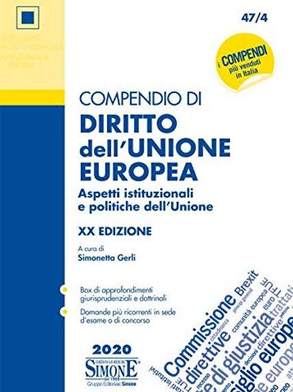 Compendio di diritto dell'Unione Europea. Aspetti istituzionali e politiche...