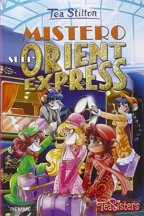 Mistero sull' Orient Express di Tea Stilton