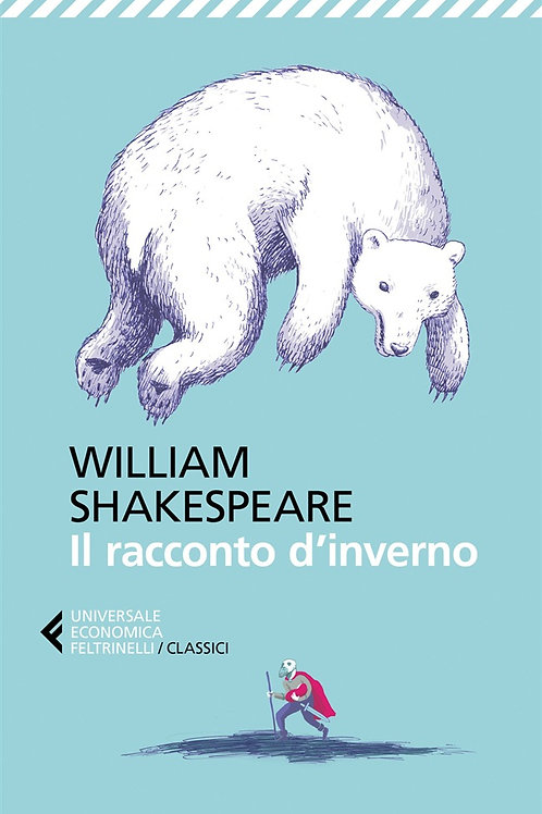 Il racconto d'inverno di William Shakespeare