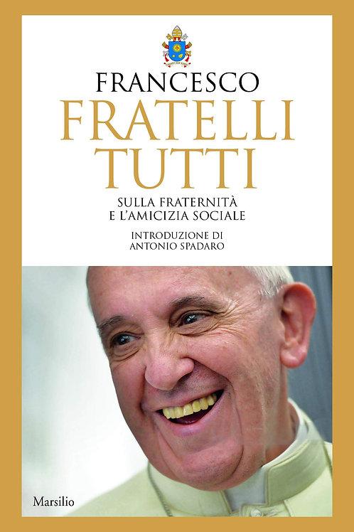 Fratelli tutti di Papa Francesco