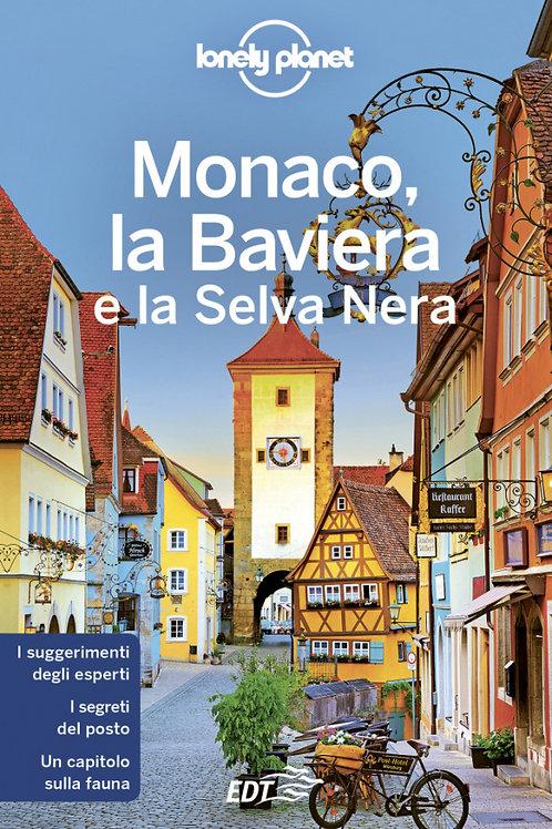 Monaco, la Baviera e la Selva Nera Guida di viaggio 5a edizione - Settembre 201